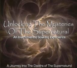 Unlocking the Mysteries of the Supernatural (Instrumental CD) by Various
